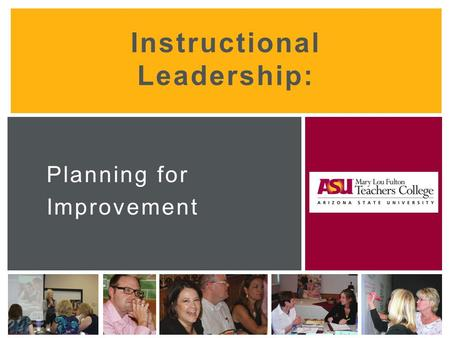 Instructional Leadership: Planning for Improvement.