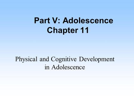 my adolescence and my cognitive development essay