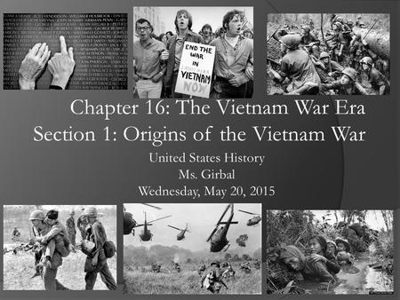 United States History Ms. Girbal Wednesday, May 20, 2015