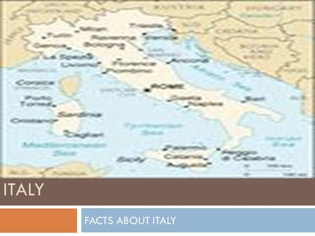 ITALY FACTS ABOUT ITALY.  The capital of Italy is Rome.  The official language is Italian  The president of Italy is named Giorgio N.  Prime minister/chancellery.