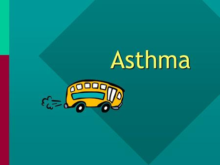 "Asthma Asthma When a child experiences an ""asthma episode"" the following can occur: The muscles around the bronchiole tubes swell, constricting the tubes."