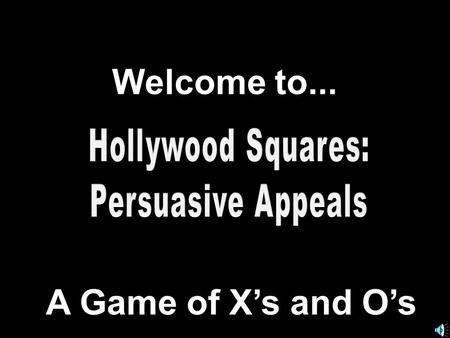Welcome to... A Game of X's and O's 789 456 123.