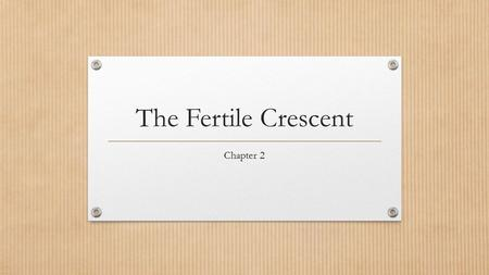 The Fertile Crescent Chapter 2. Main Idea Indo-European invaders introduced new technologies to the Fertile Crescent while adapting earlier technologies.