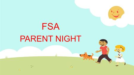 FSA PARENT NIGHT. Agenda  What is the FSA?  FSA testing dates, Test Length, Sessions and Times  Achievement Levels  Promotion Requirements  FSA Test.