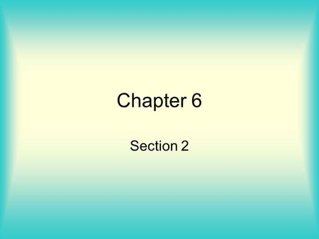 Chapter 6 Section 2. Sec 6.5 Quantum Mechanics and Atomic Orbitals Wave functions – describes the behavior of the electron, denoted with the Greek letter,