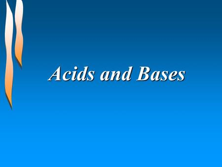 Acids and Bases Arrhenius Definition Acids produce hydrogen ions in aqueous solution. Bases produce hydroxide ions when dissolved in water. Limits to.