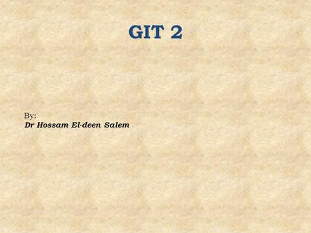 GIT 2 By: Dr Hossam El-deen Salem. Rugae Longitudinal folds of the stomach wall to allow for expansion.