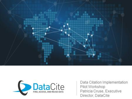 Data Citation Implementation Pilot Workshop