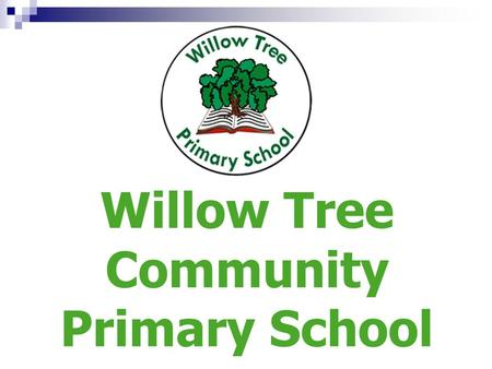 Willow Tree Community Primary School