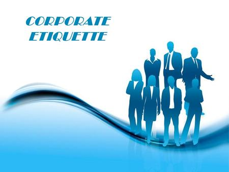 Free Powerpoint Templates Page 1 Free Powerpoint Templates CORPORATE ETIQUETTE.