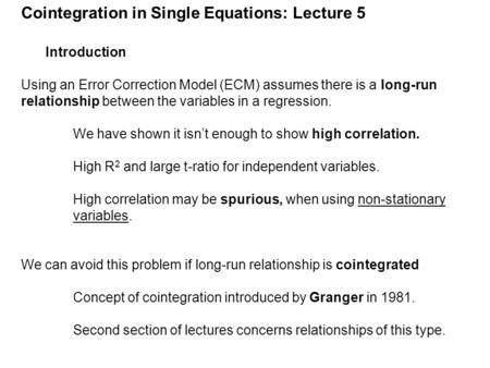 Cointegration in Single Equations: Lecture 5