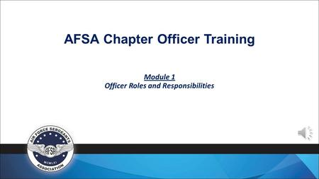 AFSA Chapter Officer Training Module 1 Officer Roles and Responsibilities.