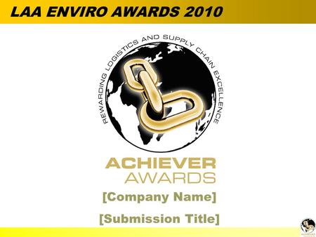  Alan Barnard [Company Name] [Submission Title] LAA ENVIRO AWARDS 2010.