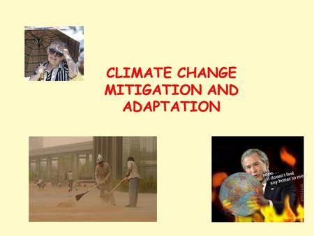 CLIMATE CHANGE MITIGATION AND ADAPTATION. Vision A productive and profitable future for American agriculture based on a research program that correctly.