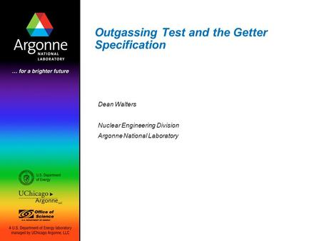 Outgassing Test and the Getter Specification