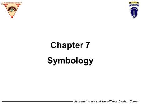 Reconnaissance and Surveillance Leaders Course Chapter 7 Symbology.