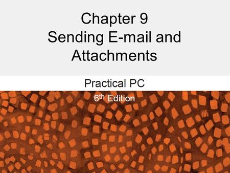 Chapter 9 Sending E-mail and Attachments. Sending E-Mail and Attachments FAQs: – How does e-mail work? – How do I use local e-mail? – How do I use Web-based.