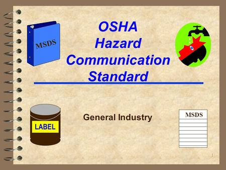 1 OSHA Hazard Communication Standard General Industry LABEL MSDS.