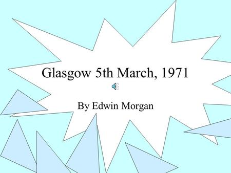 Glasgow 5th March 1971 Essay | Essay