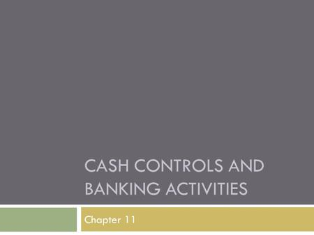 Cash controls and banking activities