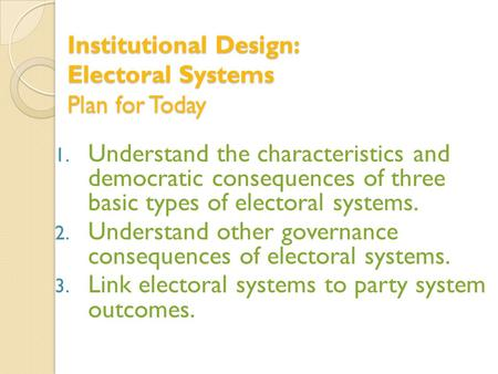 Electoral System for New Democracy