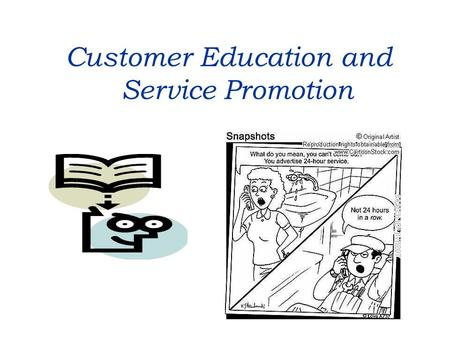 Customer Education and Service Promotion