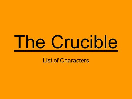 The Crucible List of Characters. Francis Nurse Head of the Nurse family; Respected man in town. Tried to stop the trials by aiding John Proctor.