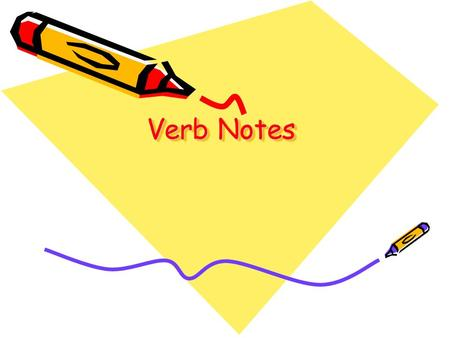 Verb Notes. Action Verb An action verb is a word that describes what someone or something does. An action verb names an action. Example: attract, reach,