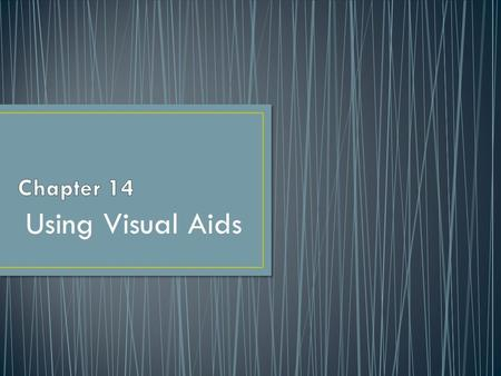 Using Visual Aids. Objects and Models Photographs and Drawings Graphs Charts Video The Speaker Powerpoint 123.