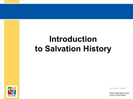 Introduction to Salvation History Document #: TX004698.