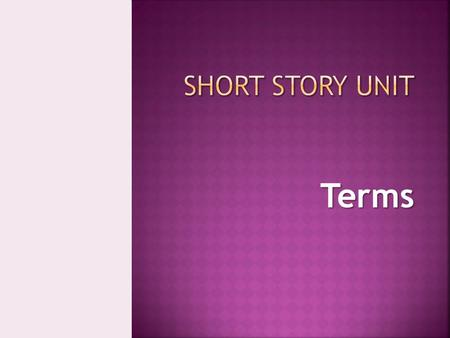 Terms.  The setting is the time and place in which the events of a story occur. Setting includes not only the physical surroundings, but also the ideas,