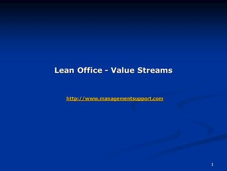 1 Lean Office - Value Streams