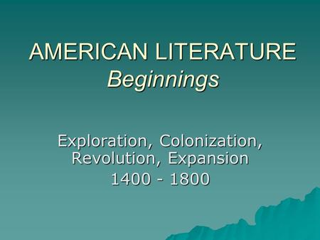 Early American Writing: An Emerging Nation