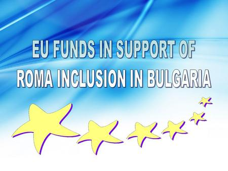 Strategic objective of the Operational programme: To improve the quality of life of people in Bulgaria through enhancement of the human capital, achievement.