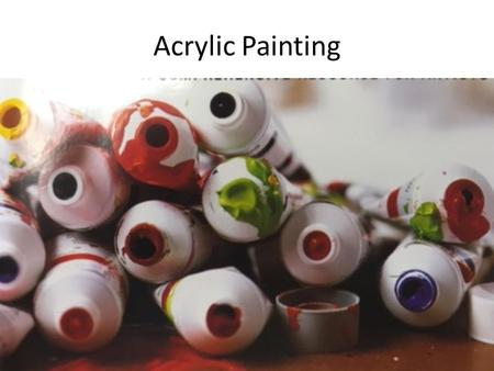 Acrylic Painting. What Is Acrylic Paint? Water based acrylic paint is composed of pigment particles dispersed in an acrylic polymer emulsion.