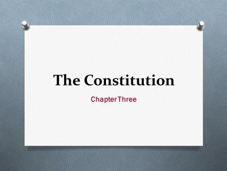 The Constitution Chapter Three. The Six Basic Principles Section One.