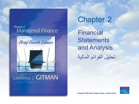 Chapter 2 Financial Statements and Analysis تحليل القوائم المالية.