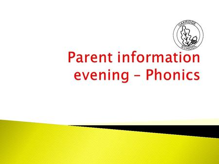 Parent information evening – Phonics