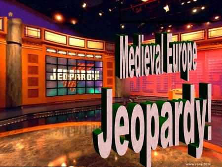 Jeopardy Review Jeopardy Review 100 200 100 200 300 400 500 300 400 500 100 200 300 400 500 100 200 300 400 500 100 200 300 400 500 GeographyReligionFeudalism.