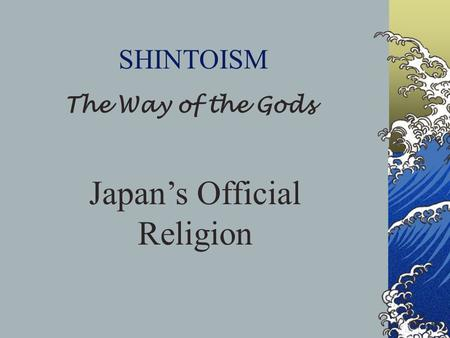 Japan's Official Religion