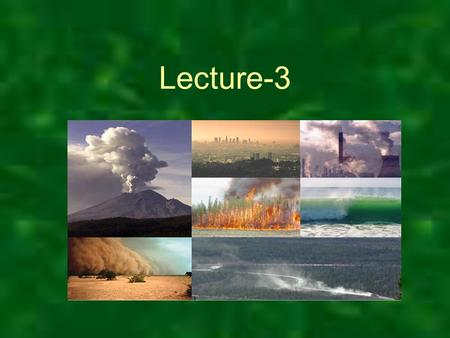Lecture-3. Primary air pollutants - Materials that when released pose health risks in their unmodified forms or those emitted directly from identifiable.