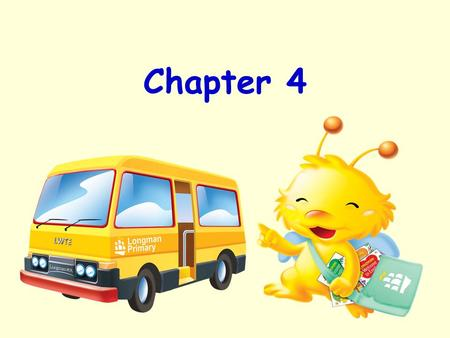 Chapter 4. Colours… Let's read the names of colours…