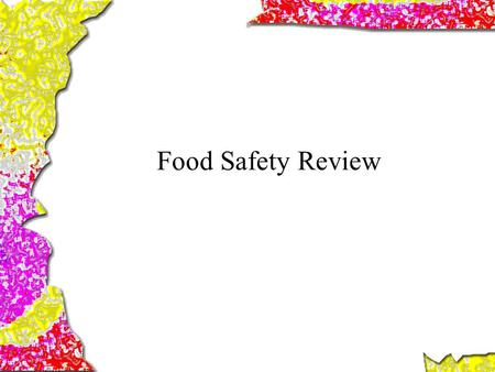 Food Safety Review. Knives should be stored separate from other _______________.