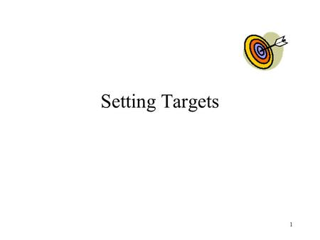 Setting Targets 1. ACTION PLANS Prepared for large or long term projects 2 Tasks should be arranged in the order in which they should be done An estimate.