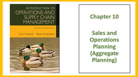 Chapter 10 Sales and Operations Planning (Aggregate Planning)