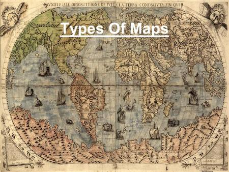 Types Of Maps. Political Maps Show features humans have made (cities, states, provinces, etc.). Indicate state and national boundaries Label capital and.