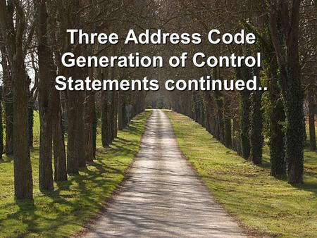 Three Address Code Generation of Control Statements continued..