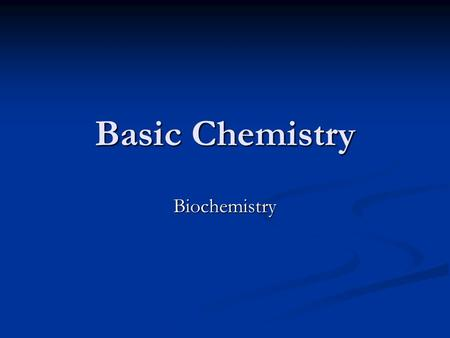 Basic Chemistry Biochemistry. Types of Compounds Two types of compounds important to life: Two types of compounds important to life: Organic Compounds.