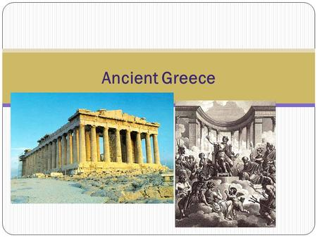 Ancient Greece. History of Ancient Greece Between 5000 and 3000 B.C., groups of people began settling on Peloponnesus, which is a mountainous peninsula.