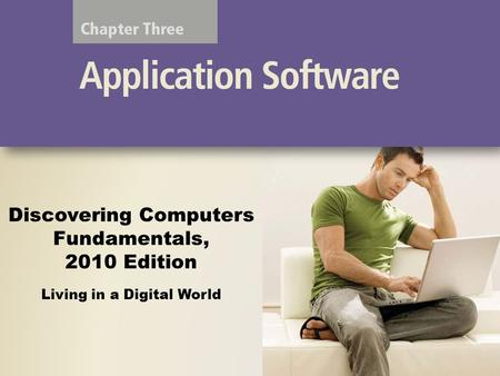 Discovering Computers Fundamentals, 2010 Edition Living in a Digital World.